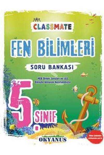 5. Sınıf Classmate Fen Bilimleri Soru Bankası - Işık Kaçmaz Özkan