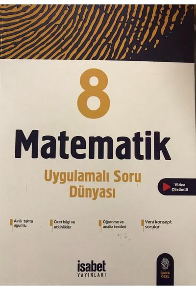 İsabet Yayınları 8. Sınıf Matematik Uygulamalı Soru Dünyası