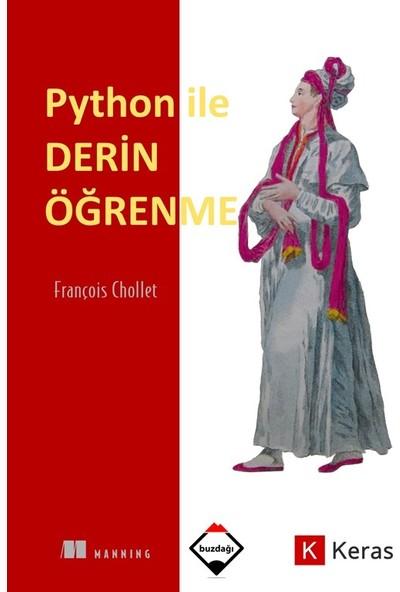 Python ile Derin Öğrenme (Renkli Baskı – Sıvama Cilt Kapaklı) François Chollet