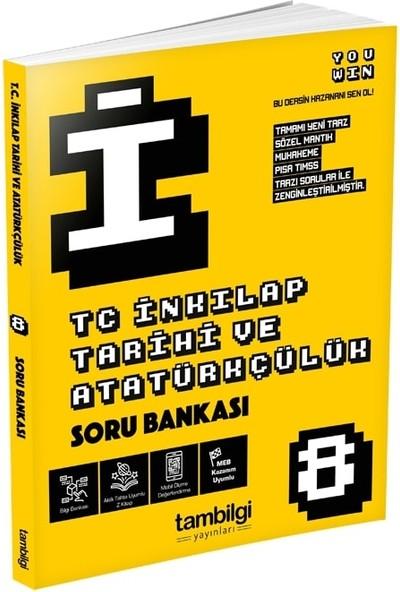 Tam Bilgi Yayınları 8. Sınıf T.C. İNKİLAP TARİHİ VE ATATÜRKÇÜLÜK Soru Bankası