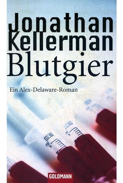 Blutgier : Jonathan Kellerman