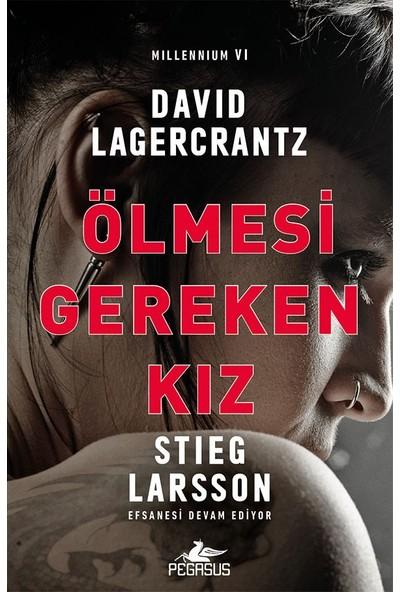 Ölmesi Gereken Kız - David Lagercrantz