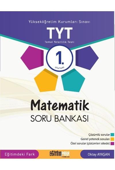 Eğitim Park TYT 1. Oturum Matematik Soru Bankası