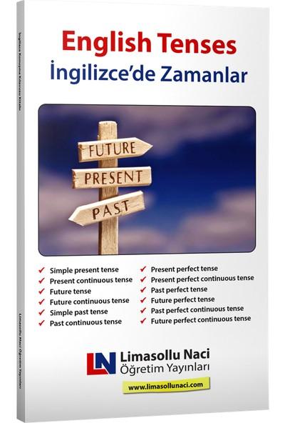 Limasollu Naci İngilizce'de Zamanlar - English Tenses