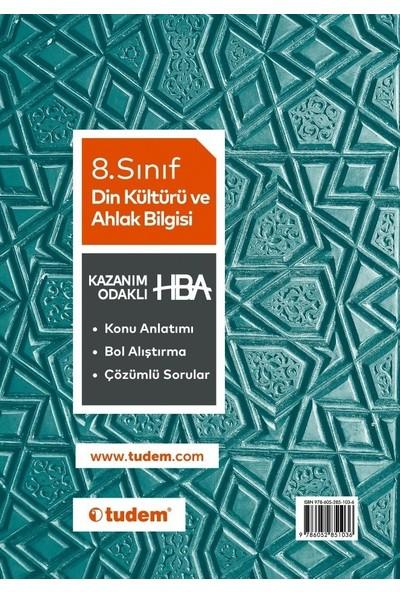 Tudem Yayınları 8. Sınıf Din Kültürü ve Ahlak Bilgisi Kazanım Odaklı HBA