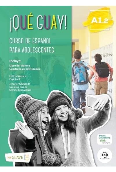 Qué Guay! A1.2 (Libro Del Alumno + Actividades) - Ezgi Seçik - Leticia Santana Negrin