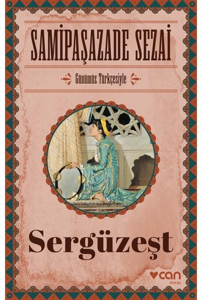 Sergüzeşt (Günümüz Türkçesiyle) - Samipaşazade Sezai