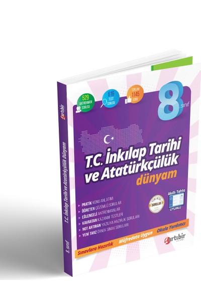 Artıbir Yayınları 8. Sınıf T.c. Inkılap Tarihi ve Atatürkçülük Dünyam