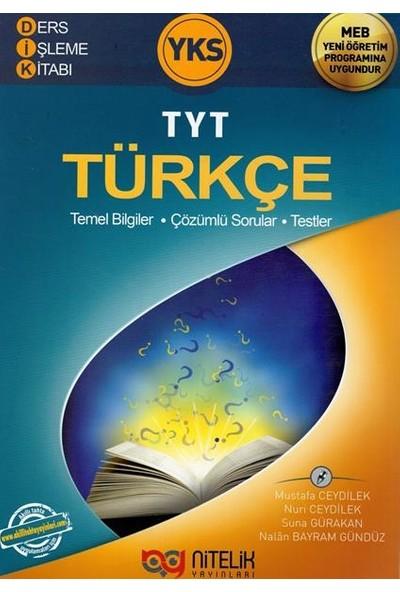 Nitelik TYT Türkçe Ders İşleme Kitabı - Suna Gürakan