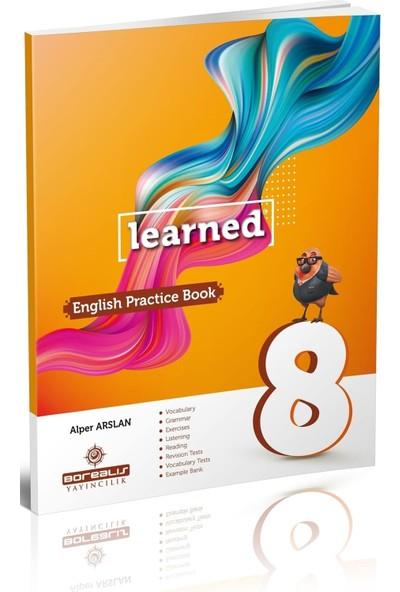 Borealis Learned 8. Sınıf English Practice Book