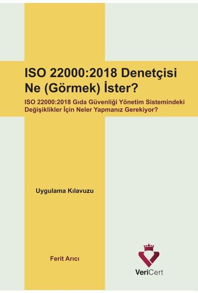 Vericert ISO 22000-2018 Denetçisi Ne (Görmek) İster?