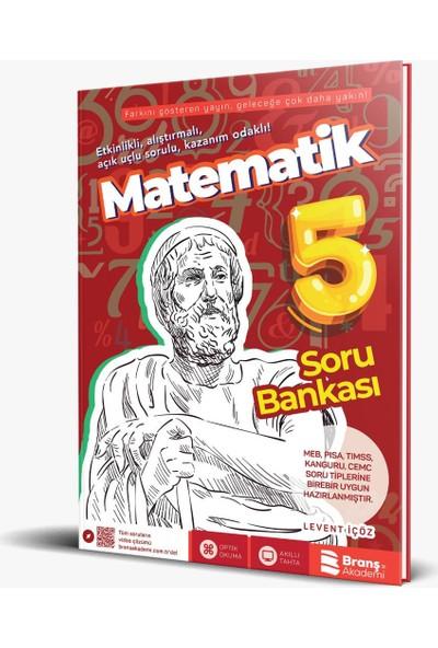 Branş Akademi 5. Sınıf Matematik Soru Bankası - Levent İçöz