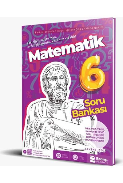 Branş Akademi 6. Sınıf Matematik Soru Bankası - Levent İçöz