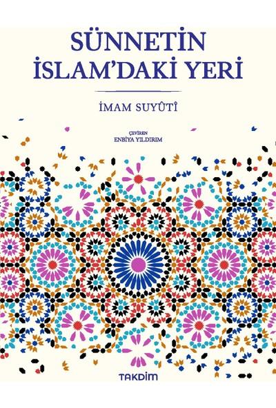Sünnetin İslam'Daki Yeri - İmam Suyûtî