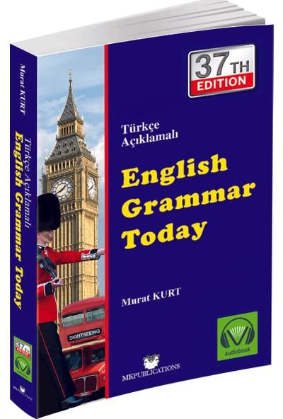 English Grammar Today (İngilizce Gramer Kitabı) - Murat Kurt