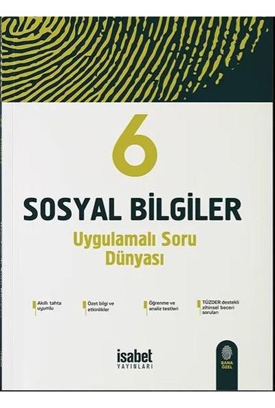 İsabet Yayınları 6. Sınıf Sosyal Bilgiler Uygulamalı Soru Dünyası