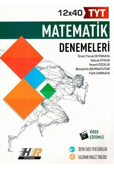 TYT Matematik 12x40 Denemeleri Hız ve Renk Yayınları