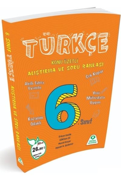 Örnek Akademi Yayınları 6. Sınıf Türkçe Konu Özetli Alıştırma ve Soru Bankası