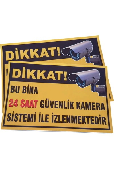 Umut Reklam Bu Bina 24 Saat Kamera İle İzlenmektedir Uyarı Levhası 50X30 Sarı Zemin (3mm Kompozit)