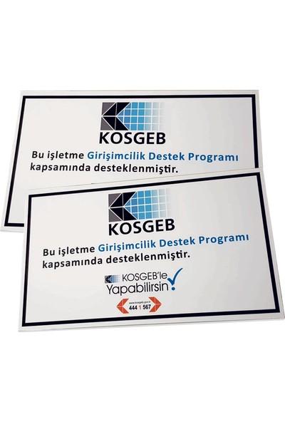 Umut Reklam Kosgeb Destek Programı Tabelası (Dekote)