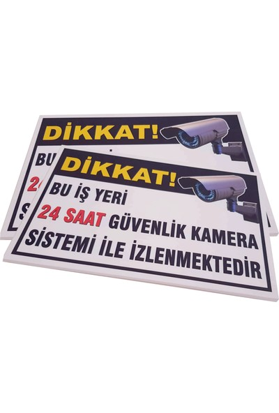 Umut Reklam Bu Iş Yeri 24 Saat Kamera İle İzlenmektedir Uyarı Levhası 50X30 Beyaz (3mm Dekote)