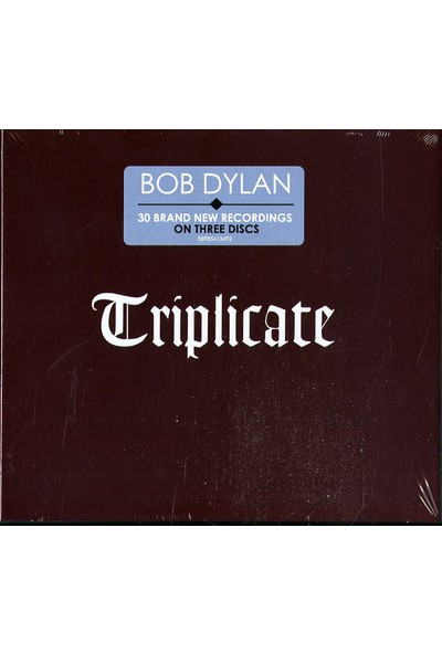 Bob Dylan ‎– Triplicate (30 Brand New Recordings) 3 CD