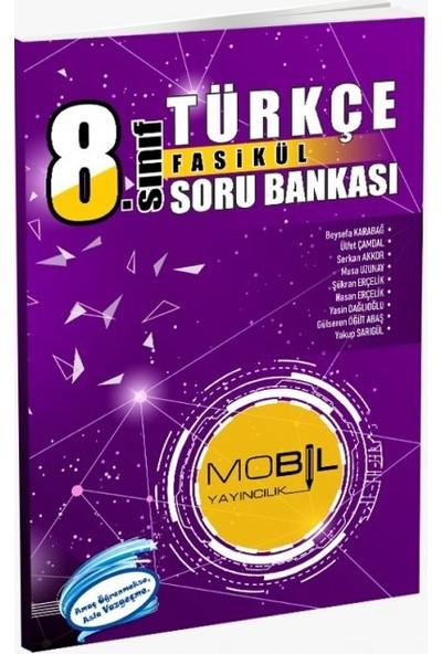 Mobil Yayıncılık 8. Sınıf Türkçe Fasikül Soru Bankası