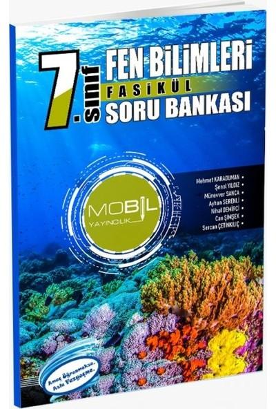 Mobil Yayıncılık 7. Sınıf Fen Bilimleri Fasikül Soru Bankası