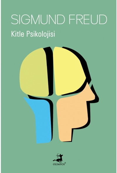 Kitle Psikolojisi - Sigmund Freud