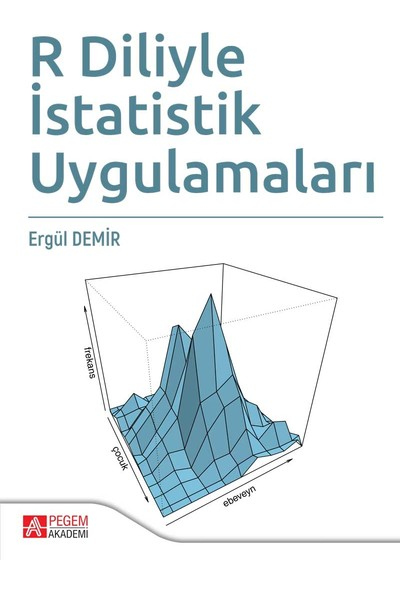 R Diliyle İstatistik Uygulamaları - Ergül Demir