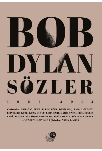 Bob Dylan Sözler 1961-2012 - Bob Dylan
