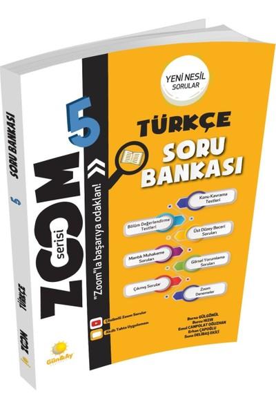 Günay Yayınları 5. Sınıf Zoom Türkçe Soru Bankası