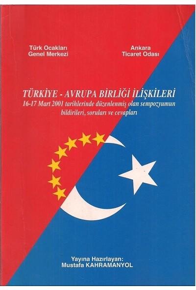 Türkiye Avrupa Birliği Ilişkileri - Mustafa Kahramanyol