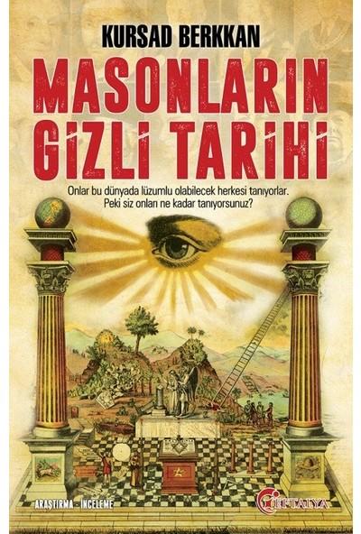 Masonların Gizli Tarihi - Kursad Berkkan