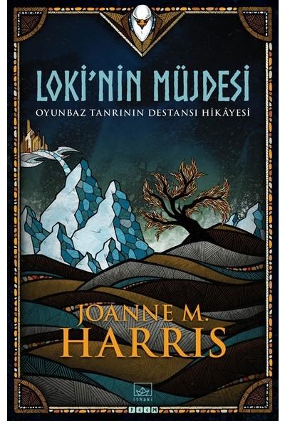 Loki'Nin Müjdesi - Joanne M. Harris