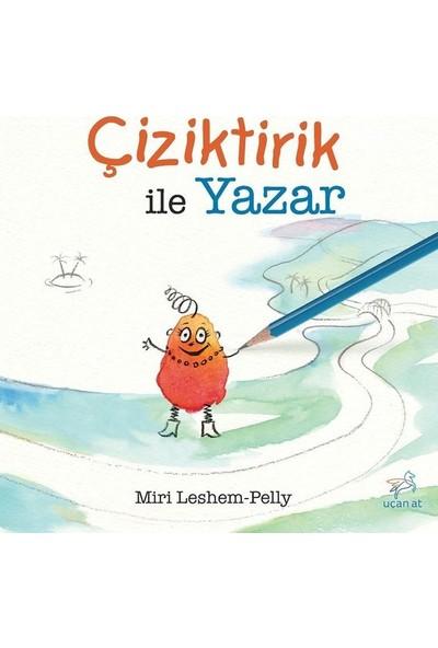Çiziktirik İle Yazar - Miri Leshem Pelly