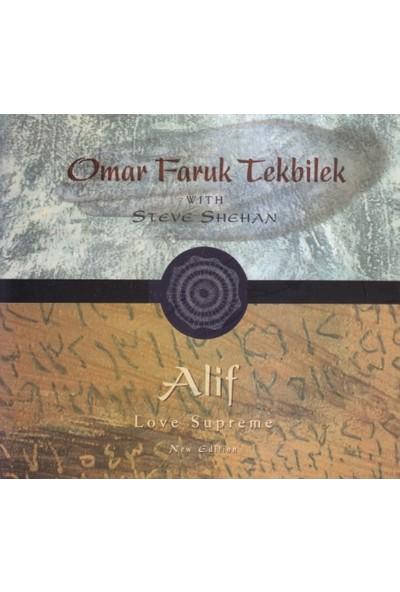Omar Faruk Tekbilek - Alif: Love Supreme
