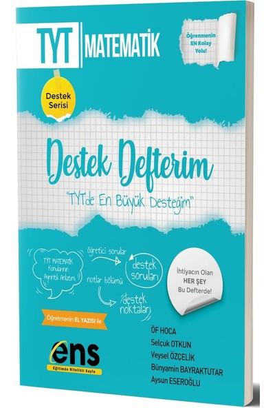 Ens Yayıncılık Tyt Matematik Destek Defterim - Bünyamin Bayraktutar
