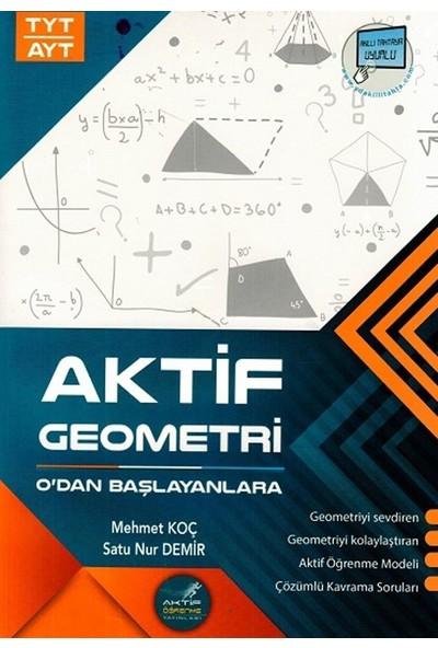 Aktif Öğrenme Yayınları Tyt Ayt Geometri 0 Dan Başlayanlara - Satu Nur Demir