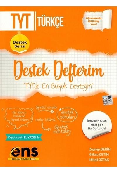 Ens Yayıncılık Tyt Türkçe Destek Defterim - Zeynep Derin