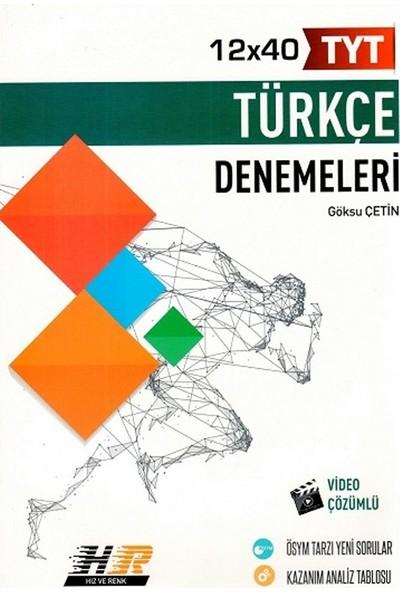 Hız ve Renk Yayınları Tyt Türkçe 12X40 Denemeleri - Göksu Çetin