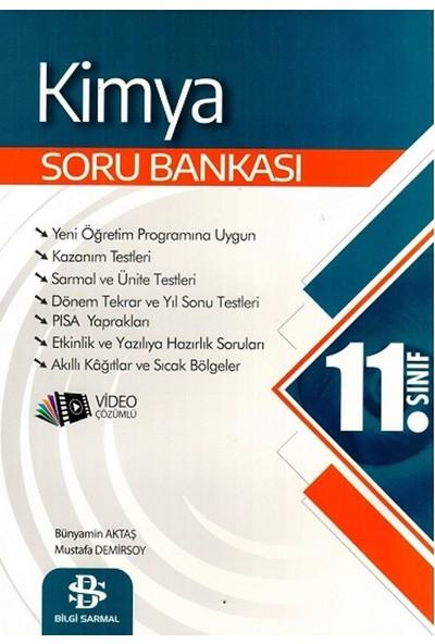 Bilgi Sarmal Yayınları 11. Sınıf Kimya Soru Bankası - Bünyamin Aktaş