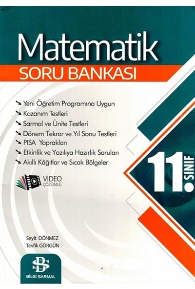 Bilgi Sarmal Yayınları 11. Sınıf Matematik Soru Bankası - Seyit Dönmez