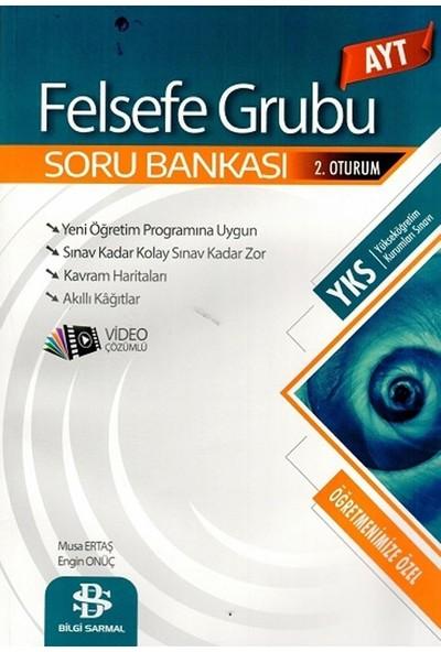 Bilgi Sarmal Yayınları Ayt Felsefe Grubu Soru Bankası - Engin Onüç