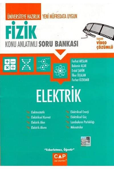 Çap Yayınları Fizik Elektrik Konu Anlatımlı Soru Bankası - Balamir Açar
