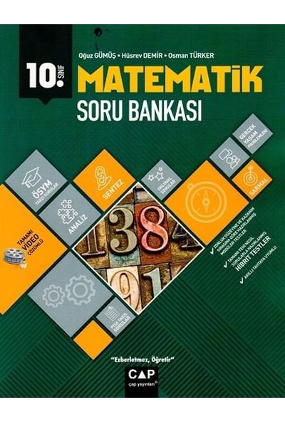 Çap Yayınları 10. Sınıf Anadolu Lisesi Matematik Soru Bankası - Hüsrev Demir