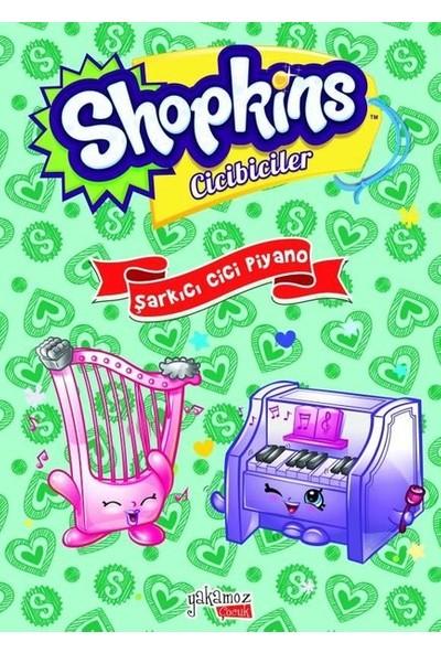 Shopkins Cicibiciler Şarkıcı Cici Piyano
