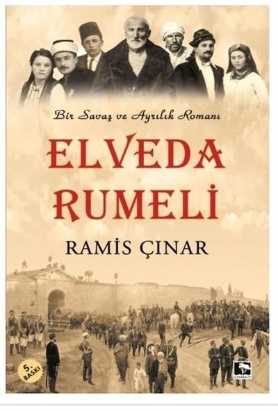 Elveda Rumeli - Ramis Çınar