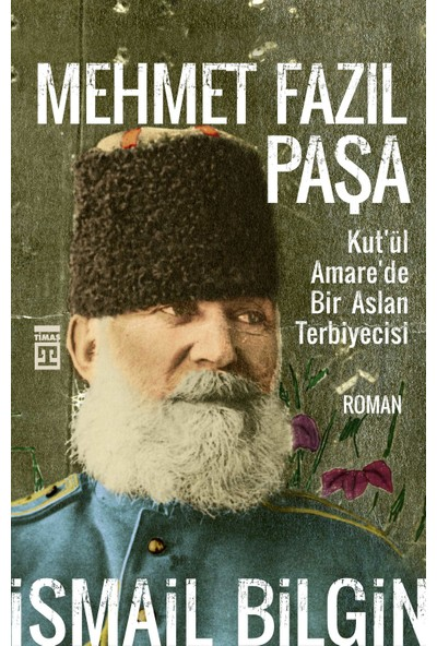 Mehmet Fazıl Paşa - İsmail Bilgin