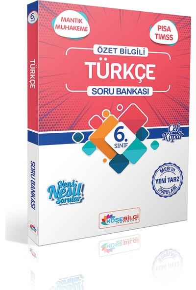 Köşe Bilgi Yayınları 6. Sınıf Türkçe Özet Bilgili Soru Bankası